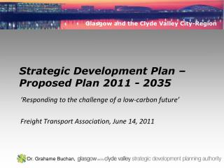 Strategic Development Plan – Proposed Plan 2011 - 2035