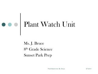 Plant Watch Unit