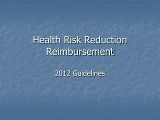 Health Risk Reduction Reimbursement