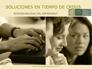 SOLUCIONES EN TIEMPO DE CRISIS