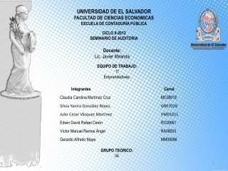 UNIVERSIDAD DE EL SALVADOR FACULTAD DE CIENCIAS ECON Ó MICAS ESCUELA DE CONTADUR Í A P Ú BLICA