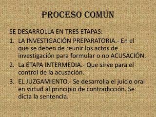 PROCESO COMÚN