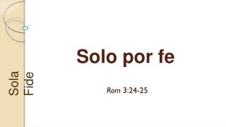 Solo por  fe
