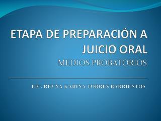 ETAPA DE PREPARACIÓN A JUICIO ORAL