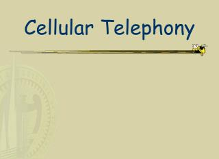 Cellular Telephony