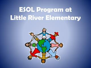 ESOL Program at Little River Elementary
