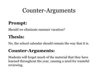 Counter-Arguments