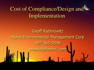 Cost of Compliance/Design and Implementation