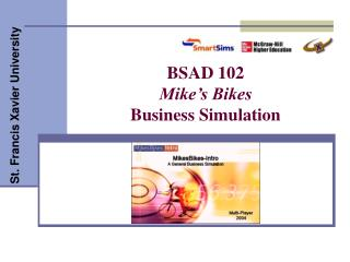 BSAD 102 Mike�s Bikes Business Simulation