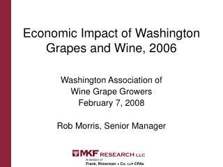 Economic Impact of Washington Grapes and Wine, 2006