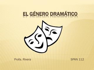 El g énero dramático