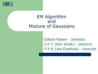 EM Algorithm and Mixture of Gaussians