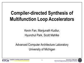 Compiler-directed Synthesis of Multifunction Loop Accelerators