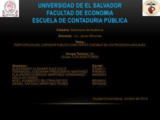 UNIVERSIDAD DE EL SALVADOR FACULTAD DE ECONOMIA ESCUELA DE CONTADURIA P Ú BLICA