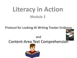 Protocol for Looking At Writing Tracker Evidence and Content-Area Text Comprehension