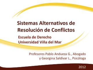Sistemas Alternativos de Resolución de Conflictos