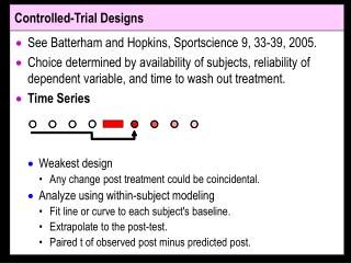 Controlled-Trial Designs