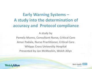 Early Warning  Systems �   A study into the determination of accuracy and  Protocol compliance