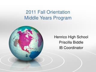 Henrico High School Priscilla Biddle IB Coordinator