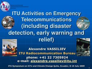 Alexandre VASSILIEV ITU Radiocommunication Bureau