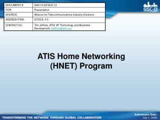 ATIS Home Networking (HNET) Program
