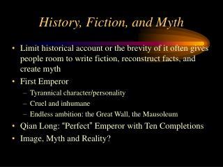 History, Fiction, and Myth
