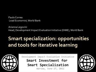 Smart specialization: opportunities and tools for iterative learning