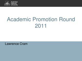 Academic Promotion Round 2011