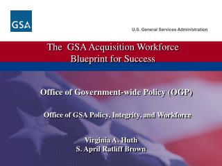 Office of Government-wide Policy (OGP)  Office of GSA Policy, Integrity, and Workforce