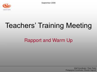 Teachers� Training Meeting