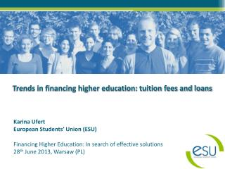 Trends in financing higher education: tuition fees and loans