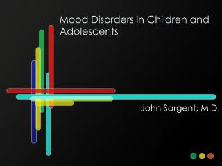 Mood Disorders in Children and Adolescents