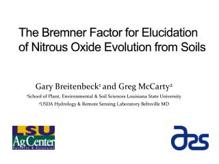 The  Bremner  Factor for Elucidation of Nitrous Oxide Evolution from Soils