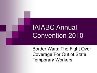IAIABC Annual Convention 2010