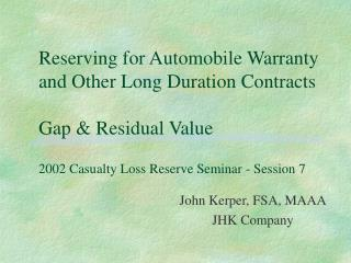 John Kerper, FSA, MAAA JHK Company