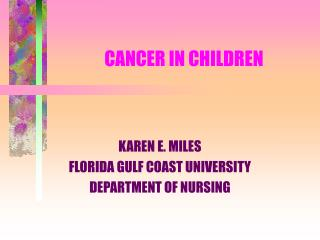 CANCER IN CHILDREN