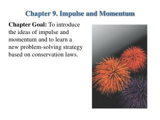 Chapter 9. Impulse and Momentum