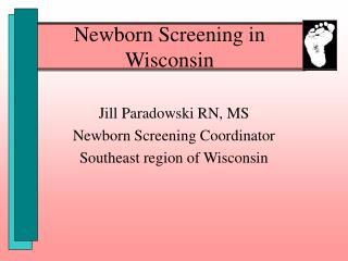 Newborn Screening in Wisconsin