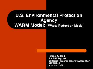 U.S. Environmental Protection Agency  WARM Model:   WAste Reduction Model