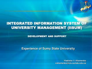Integrated  Information System of University Management (IISUM )