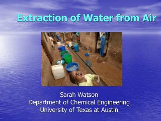 Extraction of Water from Air