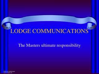 LODGE COMMUNICATIONS