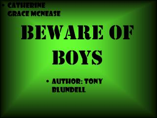 BEWARE Of Boys