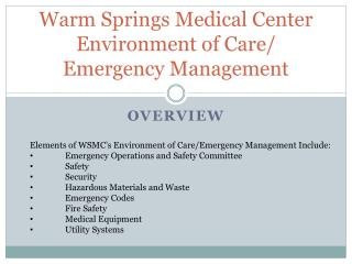 Warm Springs Medical Center Environment of Care/ Emergency Management