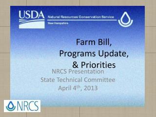 Farm Bill,  Programs Update,  & Priorities
