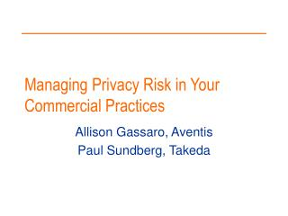 Managing Privacy Risk in Your Commercial Practices