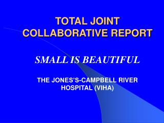 TOTAL JOINT COLLABORATIVE REPORT