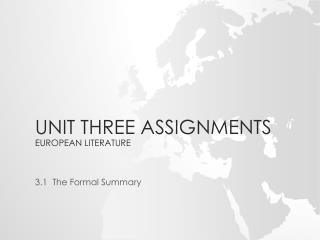 Unit Three Assignments European Literature