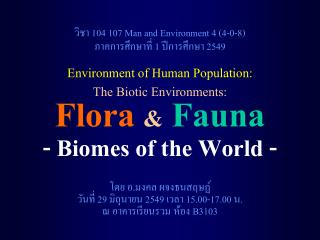 Flora & Fauna - Biomes of the World -