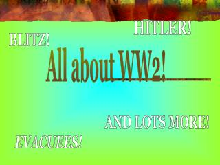 All about WW2!
